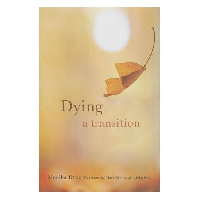 Dying - (End-Of-Life Care: A) by  Monika Renz (Hardcover) - image 1 of 1