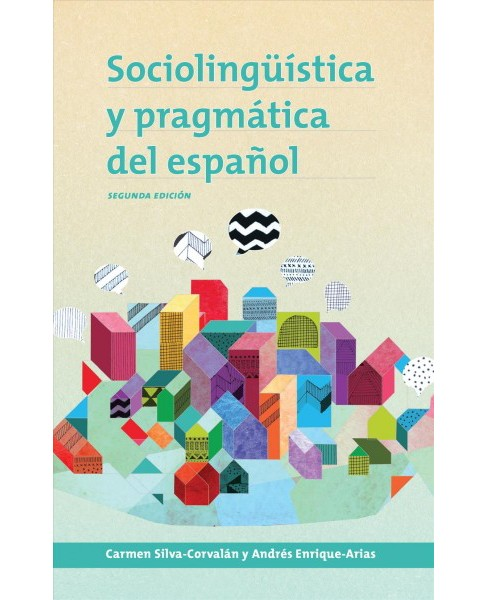Sociolingüistica y pragmática del español/ Sociolinguistics and Pragmatics of Spanish - image 1 of 1