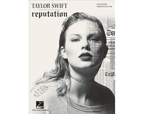 Taylor Swift Reputation : Easy Guitar With Notes & Tab -  (Paperback) - image 1 of 1