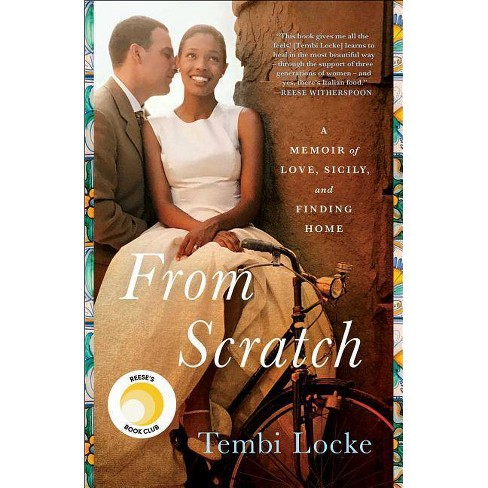From Scratch - by  Tembi Locke (Paperback) - image 1 of 1