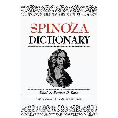 Spinoza Dictionary - by  Dagobert D Runes (Paperback)