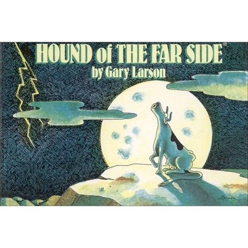 Hound of the Far Side, Volume 9 - by  Gary Larson (Paperback) - image 1 of 1