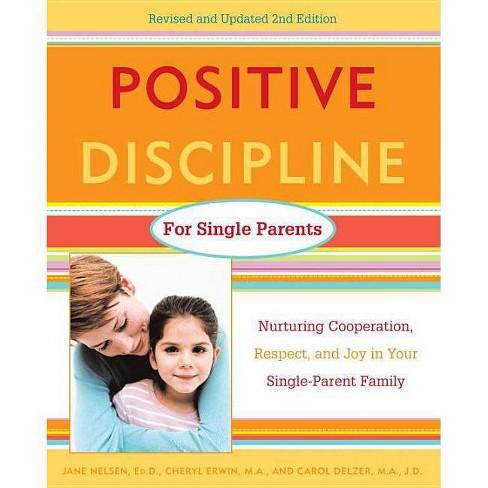 Positive Discipline for Single Parents - (Positive Discipline Library) 2 Edition (Paperback) - image 1 of 1