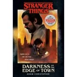 A Oscuras En La Ciudad Stranger Things Stranger Things Darkness On The Edge Of Town By Adam Christopher Paperback Target