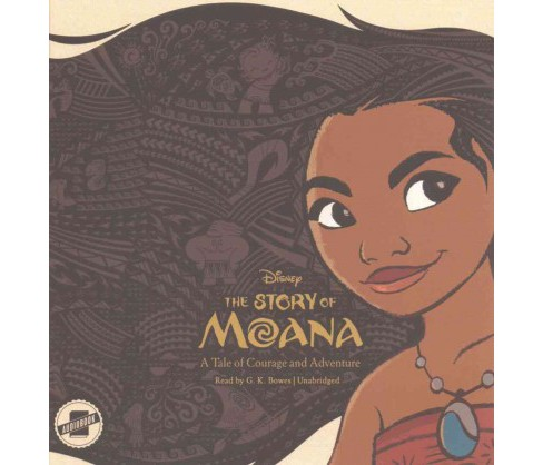 Story of Moana : A Tale of Courage and Adventure (Unabridged) (CD/Spoken Word) (Kari Sutherland) - image 1 of 1