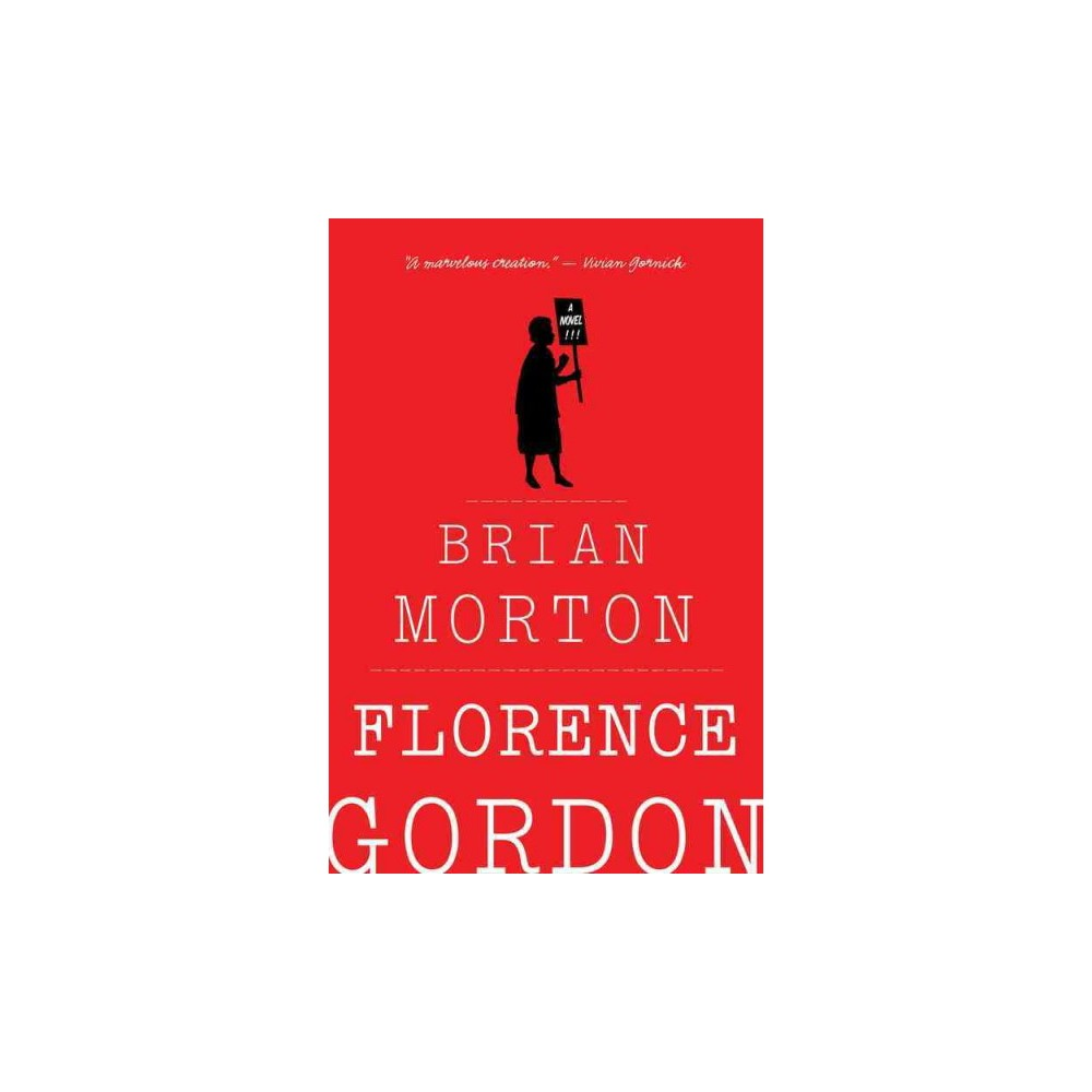 Florence Gordon (Reprint) (Paperback) (Brian Morton)