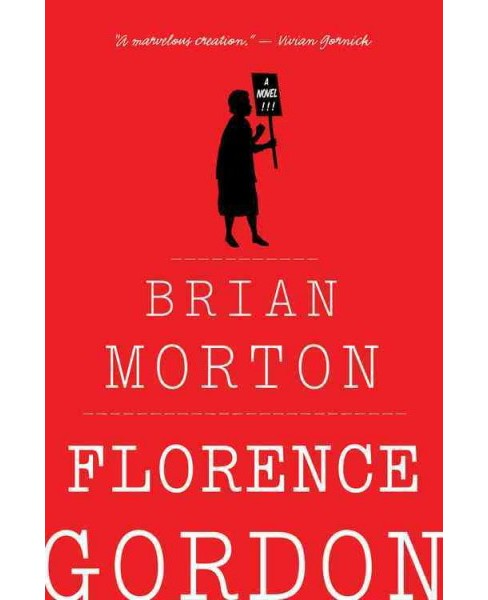 Florence Gordon (Reprint) (Paperback) (Brian Morton) - image 1 of 1