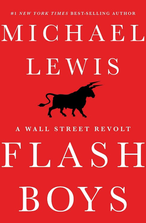 Flash Boys (Hardcover) by Michael Lewis - image 1 of 1