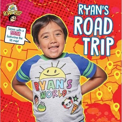 Ryan's Road Trip - by Ryan Kaji (Paperback)