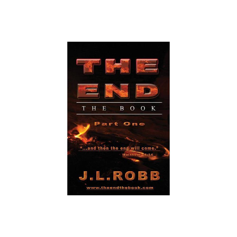 The End The Book By J L Robb Paperback