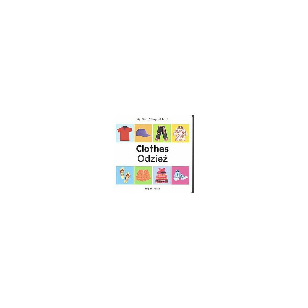 Clothes/ Odziez (Bilingual) (Hardcover)