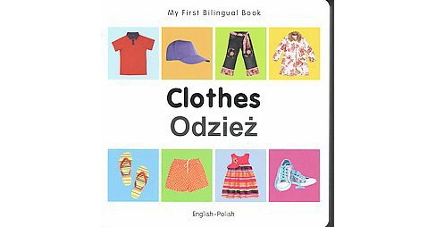 Clothes/ Odziez (Bilingual) (Hardcover) - image 1 of 1