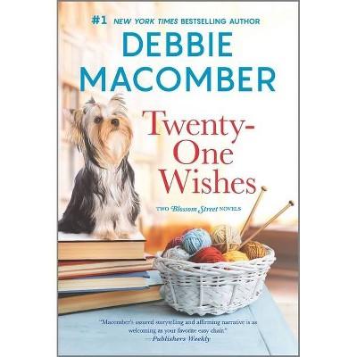 Twenty-One Wishes - (Blossom Street Novel) by Debbie Macomber (Paperback)