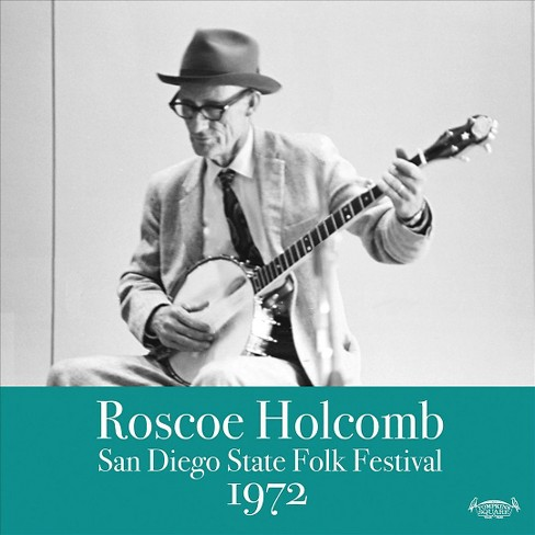 Roscoe holcomb - San diego state folk festival 1972 (CD) - image 1 of 1