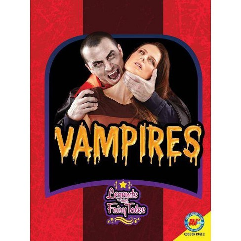 Vampires - (Legends and Fairy Tales) by  Rachel Seigel (Paperback) - image 1 of 1