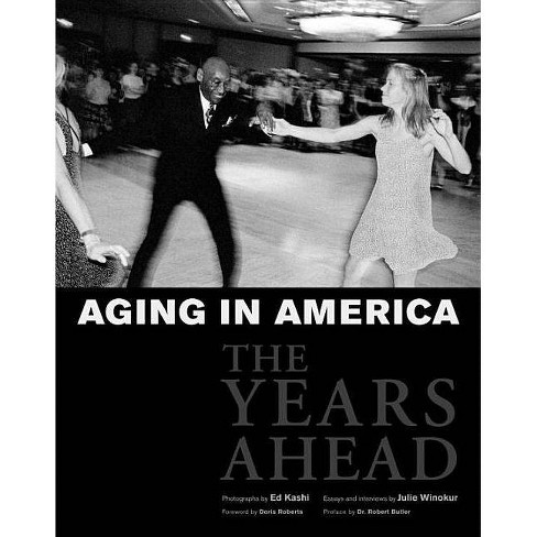 Aging in America Aging in America Aging in America - (Hardcover) - image 1 of 1