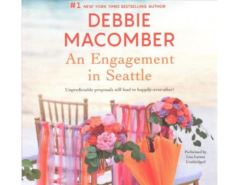 Engagement in Seattle : Library Edition -  Unabridged by Debbie Macomber (CD/Spoken Word) - image 1 of 1