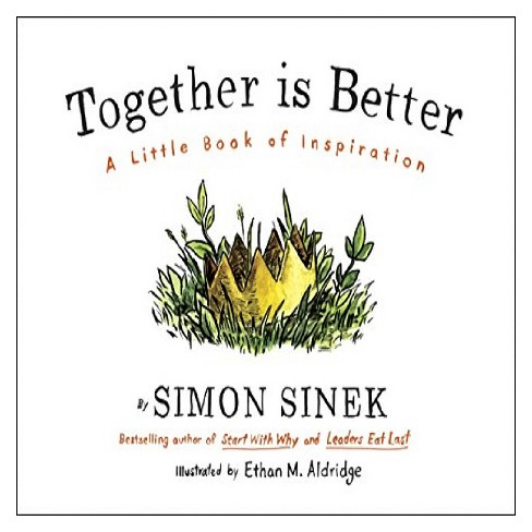 together is better a little book of inspiration hardcover simon