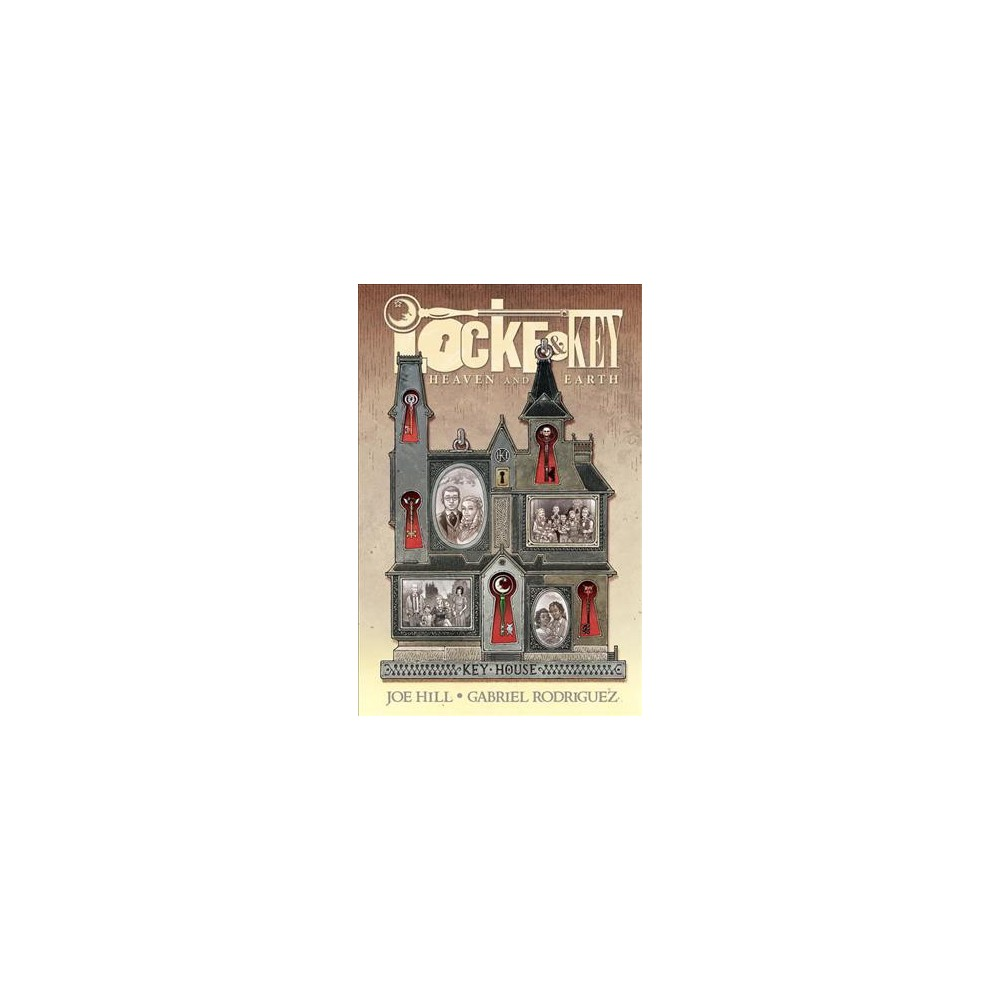 Locke & Key : Heaven and Earth (Hardcover) (Joe Hill)