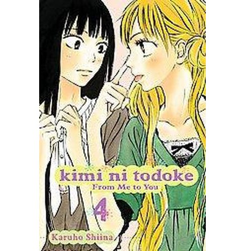 Kimi Ni Todoke 4 : From Me to You (Paperback) (Karuho Shiina) - image 1 of 1