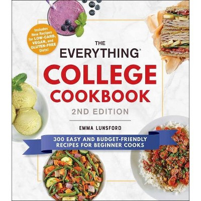 The Everything College Cookbook, 2nd Edition - (Everything(r)) by  Emma Lunsford (Paperback)