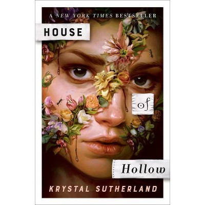 House of Hollow - by Krystal Sutherland (Hardcover)