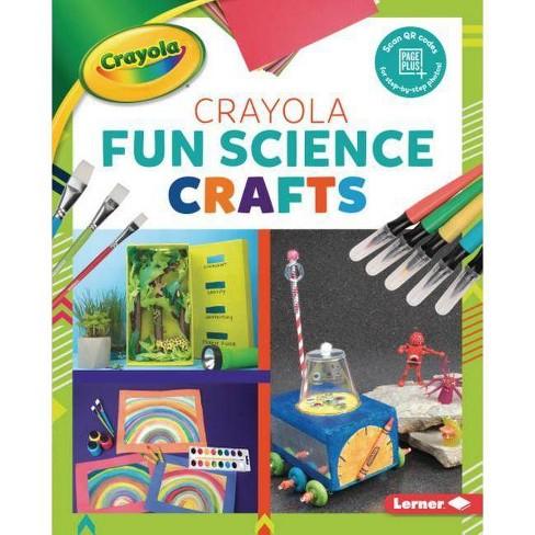 Crayola (R) Fun Science Crafts - (Colorful Crayola (R) Crafts) by  Rebecca Felix (Hardcover) - image 1 of 1