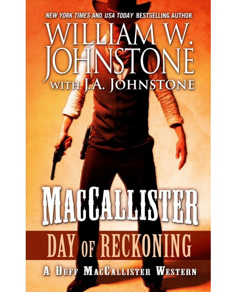 MacCallister : Day of Reckoning -  Large Print by William W. Johnstone & W. A. Johnstone (Hardcover) - image 1 of 1