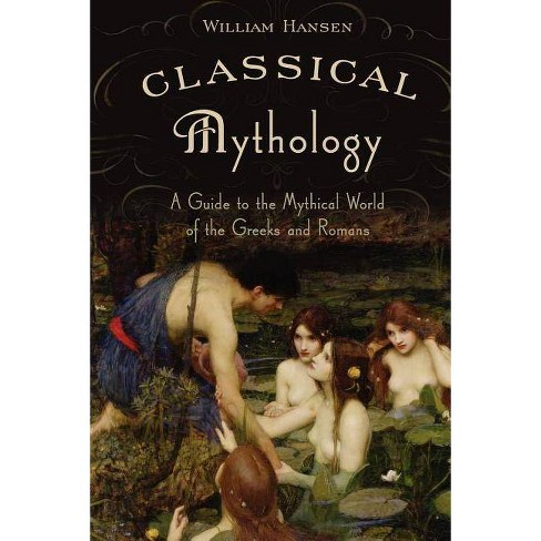 Classical Mythology - by  William Hansen (Paperback) - image 1 of 1
