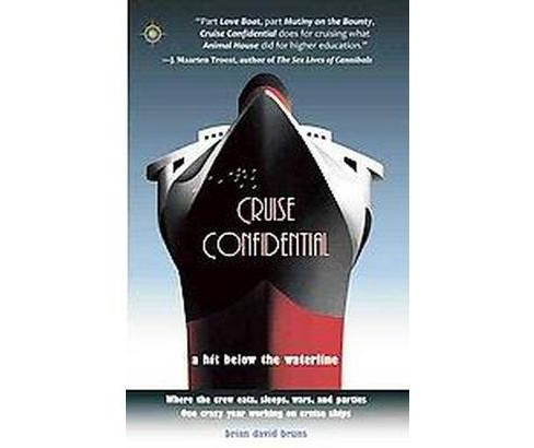 Cruise Confidential : A Hit Below the Waterline (Paperback) (Brian David Bruns) - image 1 of 1