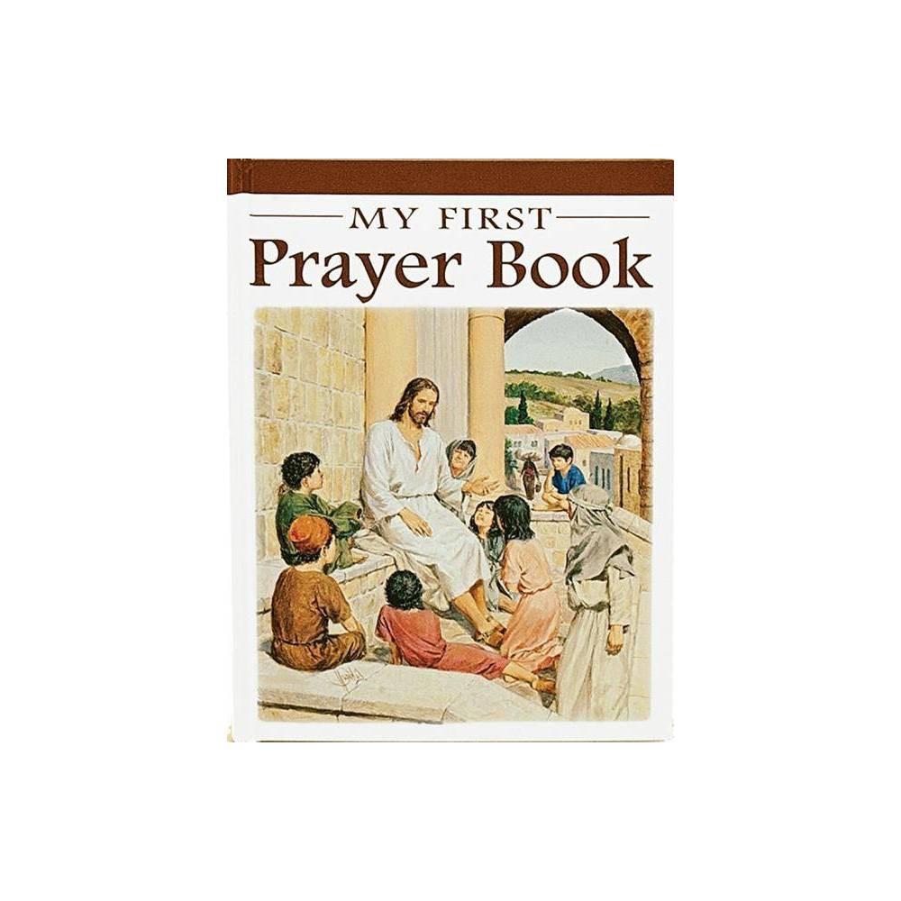 My First Prayer Book Catholic Classics Hardcover By Karen Cavanaugh Hardcover