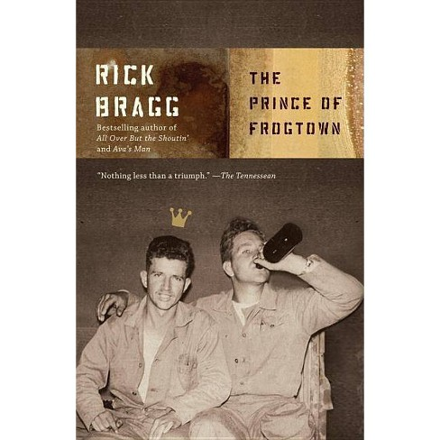 The Prince of Frogtown - by  Rick Bragg (Paperback) - image 1 of 1