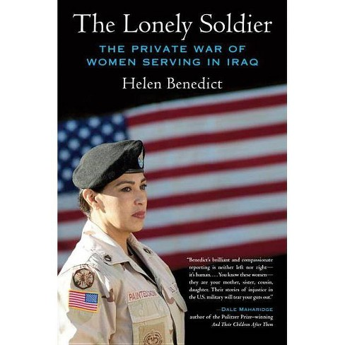 The Lonely Soldier - by  Helen Benedict (Paperback) - image 1 of 1