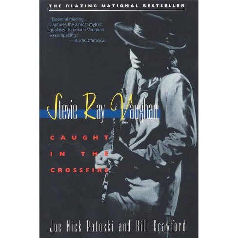 Stevie Ray Vaughan - by  Joe Nick Patoski & Bill Crawford (Paperback) - image 1 of 1