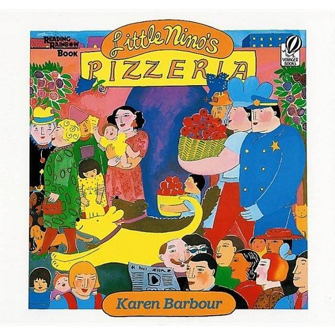 The Little Nino's Pizzeria - (Reading Rainbow Books) by  Karen Barbour (Paperback) - image 1 of 1