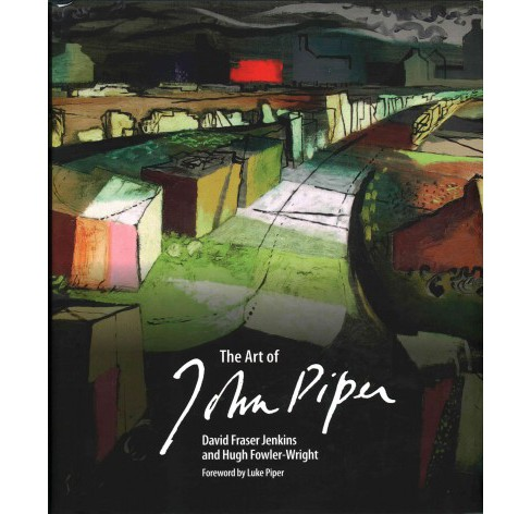 Art of John Piper (Hardcover) (David Fraser Jenkins & Hugh Fowler Wright) - image 1 of 1