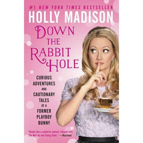 Down the Rabbit Hole (Reprint) (Paperback) by Holly  Madison - image 1 of 1