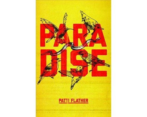 Paradise (Paperback) (Patti Flather) - image 1 of 1
