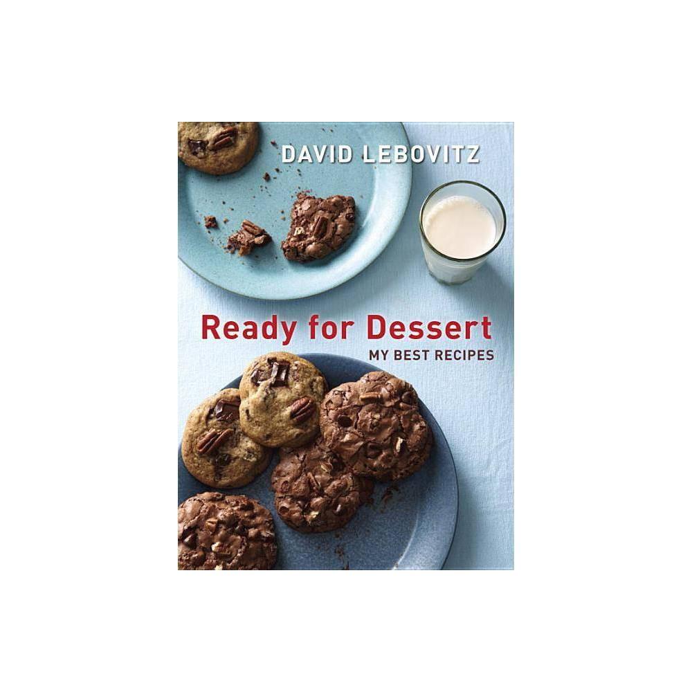 Ready For Dessert By David Lebovitz Paperback