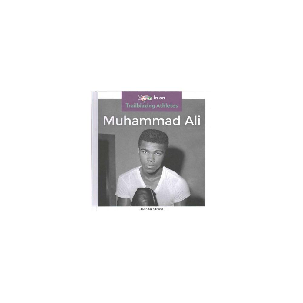 Muhammad Ali (Library) (Jennifer Strand)