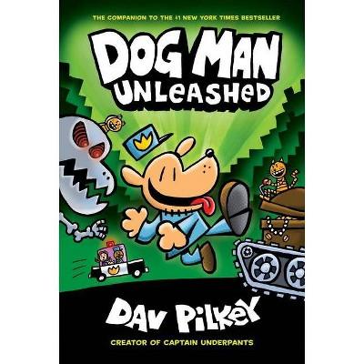 Dog Man Unleashed (Hardcover) (Dav Pilkey)