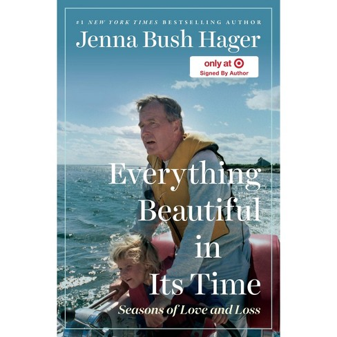 Everything Beautiful in Its Time - Target Signed Edition by Jenna Bush Hager (Hardcover) - image 1 of 1