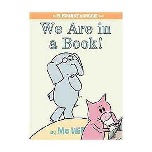 An Elephant And Piggie Book Hardcover Mo Willems