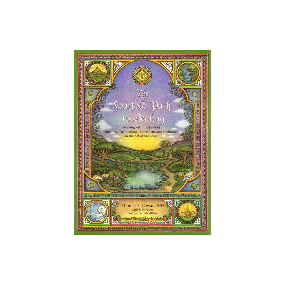 The Fourfold Path To Healing Paperback