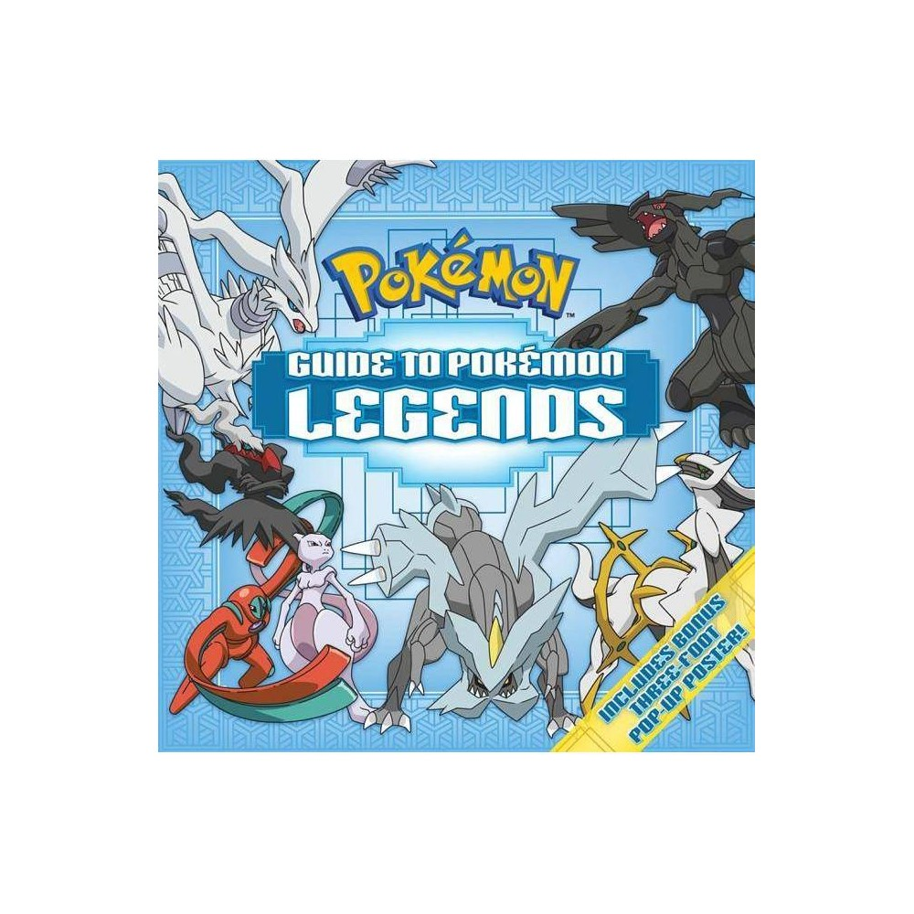 Guide To Pokemon Legends By Pikachu Press Hardcover