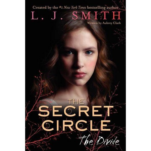 The Divide - (Secret Circle (Harper Teen)) by L J Smith (Hardcover)