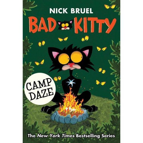 Bad Kitty Camp Daze -  (Bad Kitty) by Nick Bruel (Hardcover) - image 1 of 1