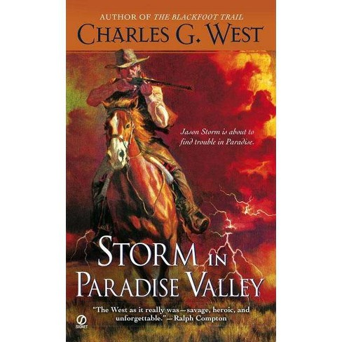 Storm in Paradise Valley - by  Charles G West (Paperback) - image 1 of 1