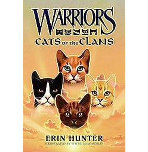Cats of the Clans ( Warriors: Field Guides) (Hardcover) by Erin Hunter - image 1 of 1