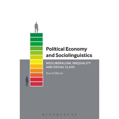 Political Economy and Sociolinguistics - by  David Block (Paperback) - image 1 of 1